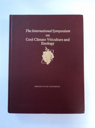 Proceedings of: The International Symposium on Cool Climate Viticulture and Enology. D. A....