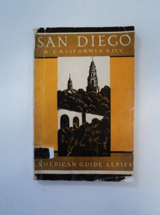 San Diego, a California City. THE SAN DIEGO FEDERAL WRITERS' PROJECT
