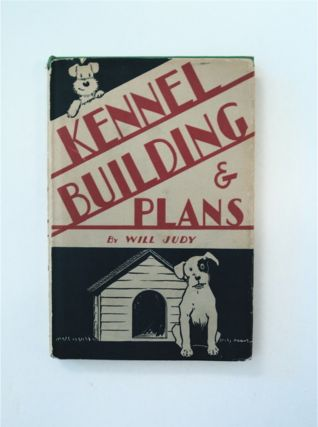 Kennel Building & Plans. Will JUDY