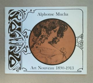ALPHONSE MUCHA, 21 MAY - 29 JUNE 1963 (cover title: Alphonse Mucha: Art Nouveau 1890-1913