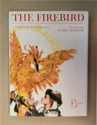 THE FIREBIRD: A CURTAIN-RAISER BOOK