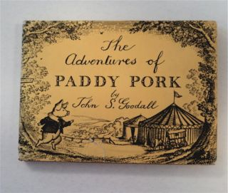 The Adventures of Paddy Pork. John S. GOODALL