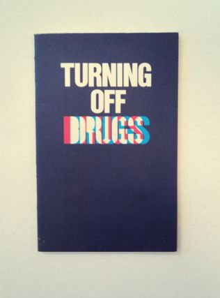 Turning off Drugs. Richard J. CATTANI