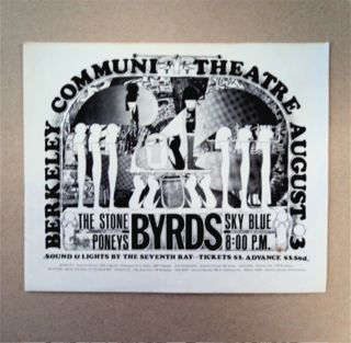 BYRDS, THE STONE PONEYS, SKY BLUE, BERKELEY COMMUNITY THEATRE, AUGUST 3, 8:OO P.M