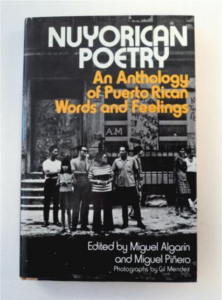Nuyorican Poetry: An Anthology of Puerto Rican Words and Feelings. Miguel ALGARÍN, eds...