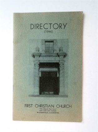 DIRECTORY (1944), FIRST CHRISTIAN CHURCH, WATSONVILLE, CALIFORNIA