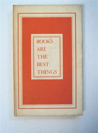 Books Are the Best Things: An Anthology from Old Hebrew Writings. Fritz BAMBERGER, compiled and