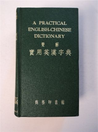 A PRACTICAL ENGLISH-CHINESE DICTIONARY