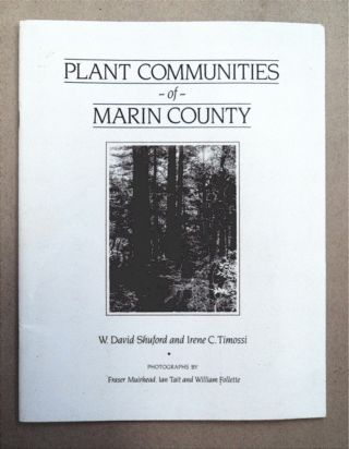 Plant Communities of Marin County. W. David SHUFORD, Irene C. Timossi