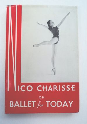 Ballet for Today. Nico CHARISSE
