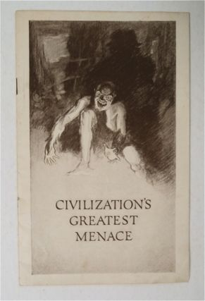 Civilization's Greatest Menace (Intestinal Stasis): Its Causes, Effects, Prevention and Cure; For...