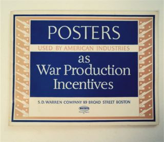 POSTERS USED BY AMERICAN INDUSTRIES AS WAR PRODUCTION INCENTIVES