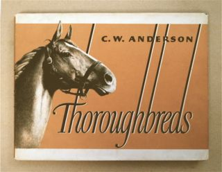 Thoroughbreds. C. W. ANDERSON