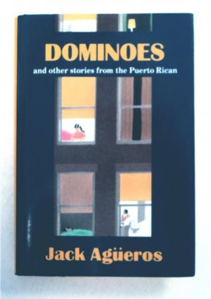 Dominoes and Other Stories from the Puerto Rican. Jack AGÜEROS