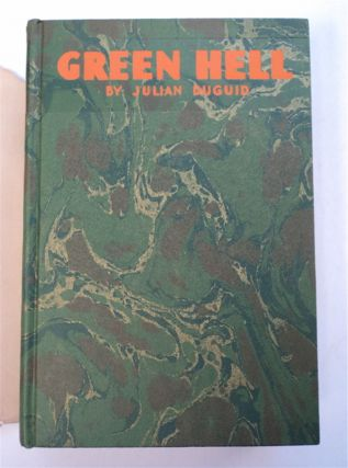 Green Hell: Adventures in the Mysterious Jungles of Eastern Bolivia
