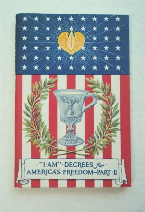 """I AM"" DECREES FOR THE ASCENDED MASTER FREEDOM OF AMERICA, PART II"