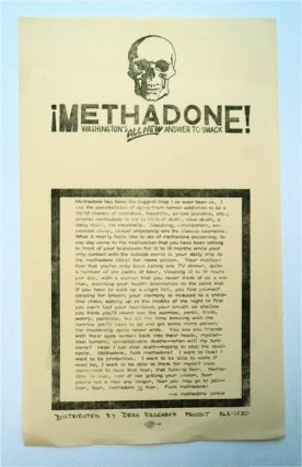 ¡Methadone!: Washington's All New Answer to Smack. A METHADONE JUNKIE