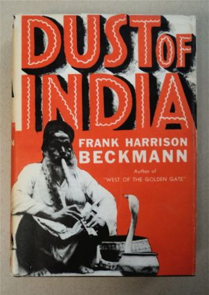 Dust of India. Frank Harrison BECKMAN