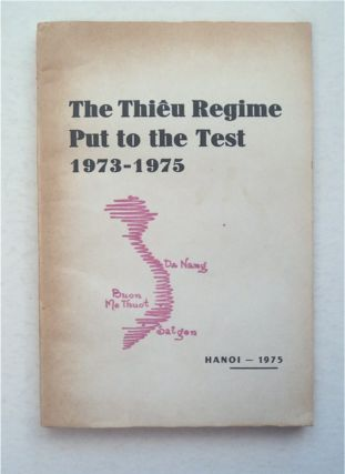 THE THIÊU REGIME PUT TO THE TEST 1973-1975