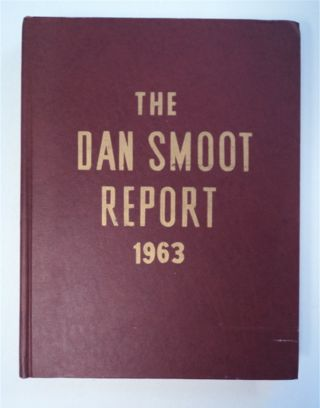 THE DAN SMOOT REPORT 1963
