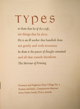 Types: A Specimen Showing of Three Type Faces: Village No. 2, Goudy Bible and Goudy Thirty Designed by Mr Frederic Goudy ...