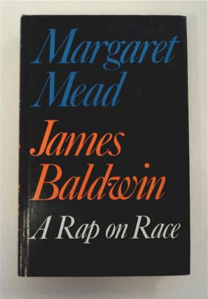 A Rap on Race. Margaret MEAD, James Baldwin