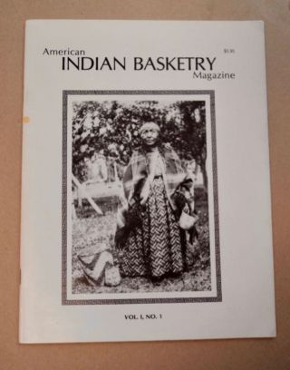 AMERICAN INDIAN BASKETRY MAGAZINE