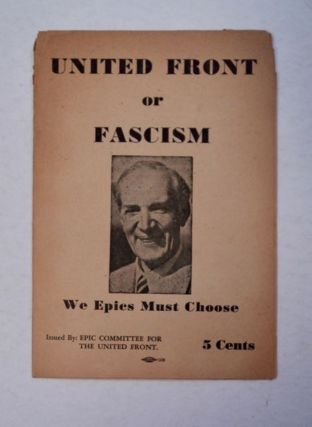 United Front or Fascism: We Epics Must Choose. James MARTIN