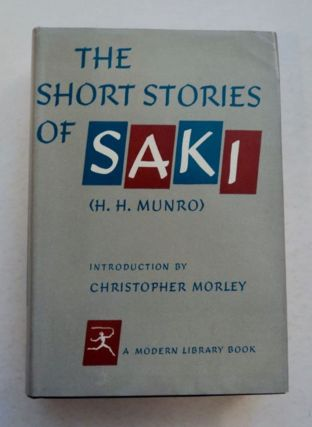 Short Stories of Saki. SAKI, H. H. Munro