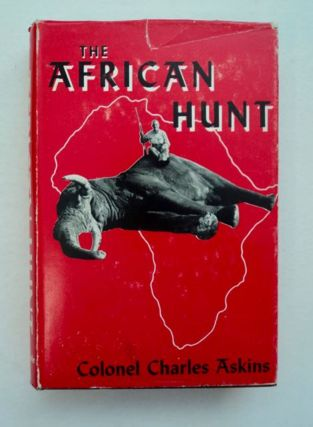African Hunt. Colonel Charles ASKINS