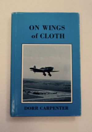 On Wings of Cloth. Dorr CARPENTER