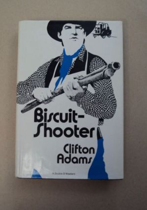 Biscuit-Shooter. Clifton ADAMS