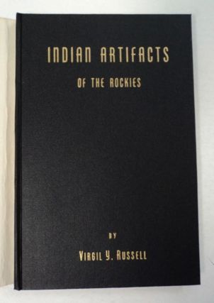 Indian Artifacts of the Rockies