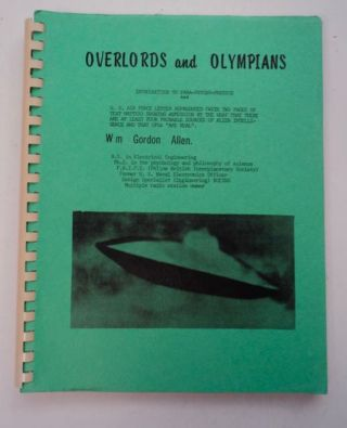 Overlords, Olympians & the UFO. William Gordon ALLEN