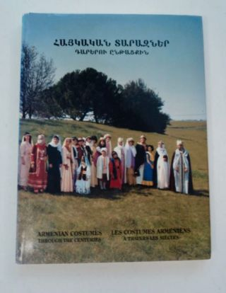 ARMENIAN COSTUMES THROUGH THE CENTURIES