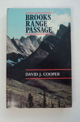 Brooks Range Passage. David J. COOPER