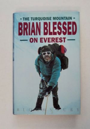 The Turquoise Mountain: Brian Blessed on Everest. Brian BLESSED