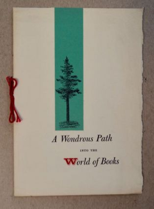 A Wondrous Path into the World of Books. Hal BORLAND