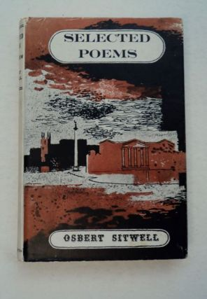 Selected Poems Old and New. Osbert SITWELL