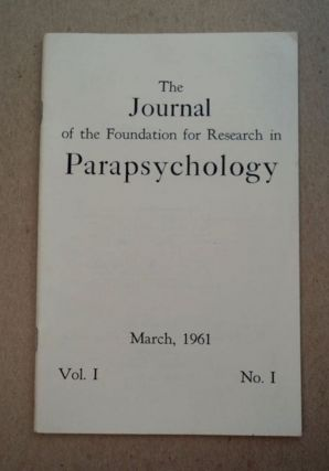 THE JOURNAL OF THE FOUNDATION FOR RESEARCH IN PARAPSYCHOLOGY
