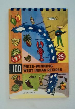 100 PRIZE-WINNING WEST INDIAN RECIPES