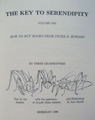 The Key to Serendipity, Volume One: How to Buy Books from Peter B. Howard