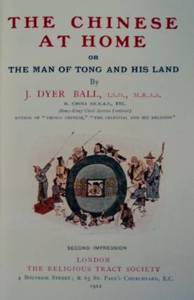 The Chinese at Home; or, The Man of Tong and His World
