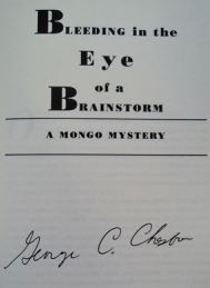 Bleeding in the Eye of a Brainstorm: A Mongo Mystery