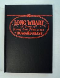 Long Wharf: A Story of Young San Francisco